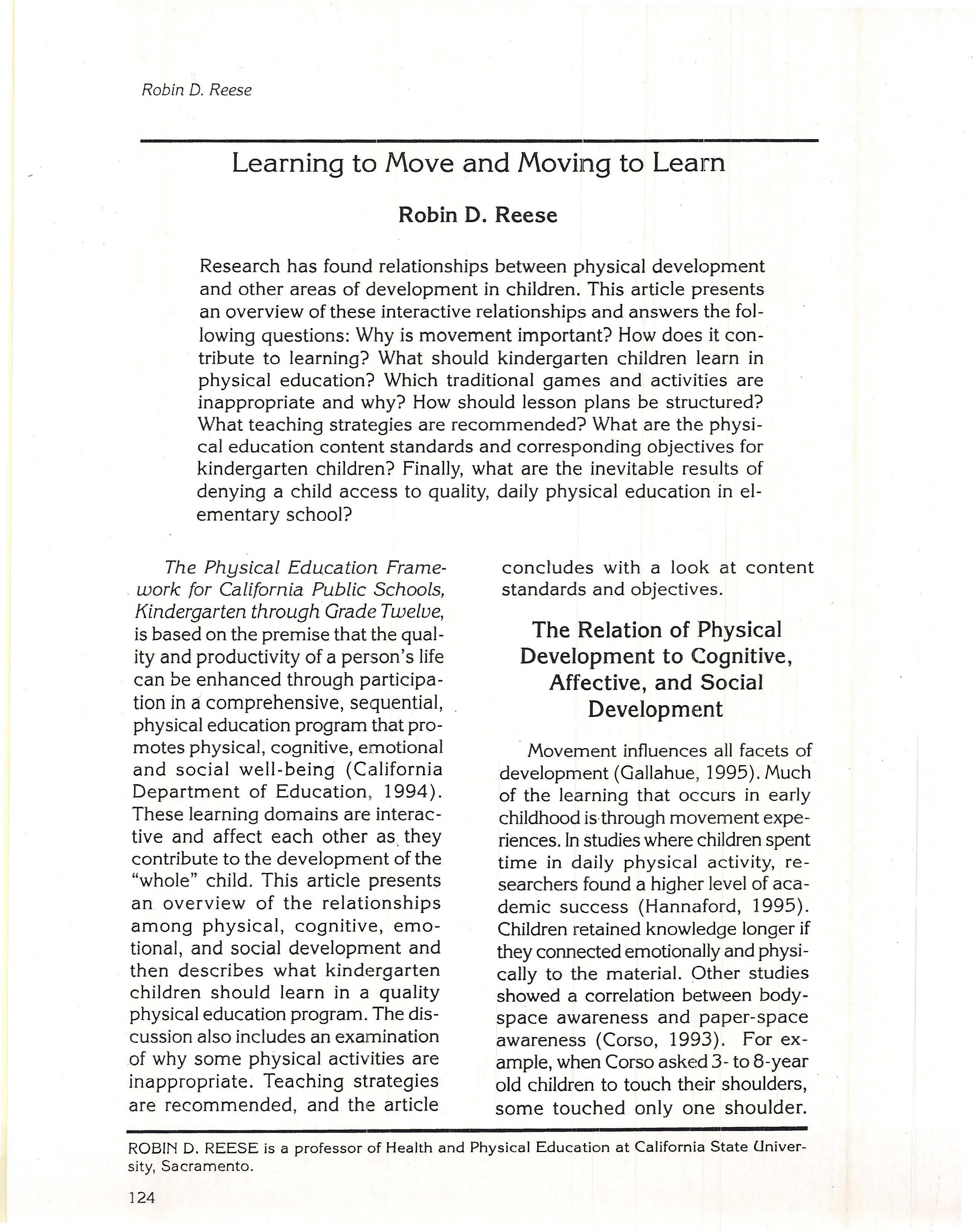Learning to Move and Moving to Learn, Robin D. Reese