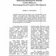 Addressing Kindergarten Students' Conflict Behavior: Encouraging Social-Cognitive Development, Pamela S. Lane-Garon