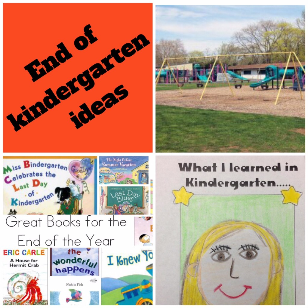 End of the year kindergarten ideas roundup.